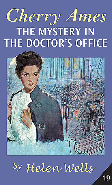 Cherry Ames, The Mystery in the Doctor's Office, Helen Wells