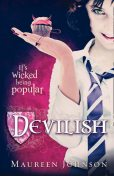 Devilish, Maureen Johnson