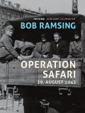 Operation Safari. 29. august 1943, Bob Ramsing
