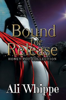 Bound for Release, Ali Whippe