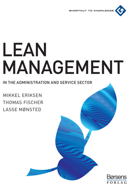 Lean Management, Thomas Fischer, Lasse Mønsted, Mikkel Eriksen