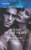 Bound by the Night, Megan Hart