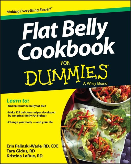 Flat Belly Cookbook For Dummies, Tara Gidus, Erin Palinski-Wade, Kristina LaRue