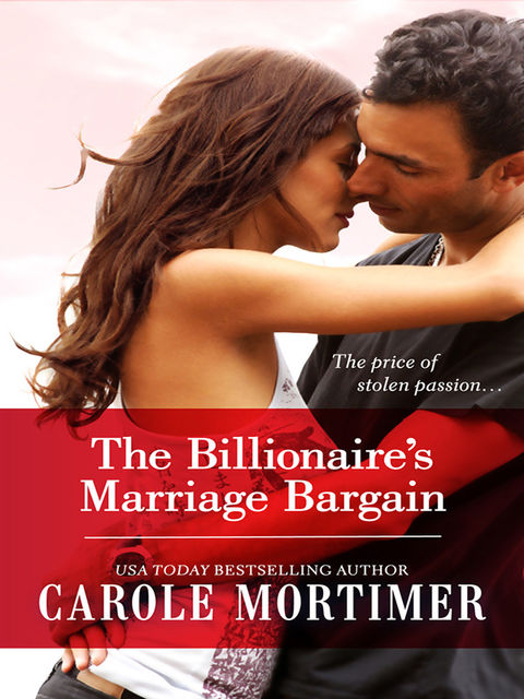 The Billionaire's Marriage Bargain, Carole Mortimer