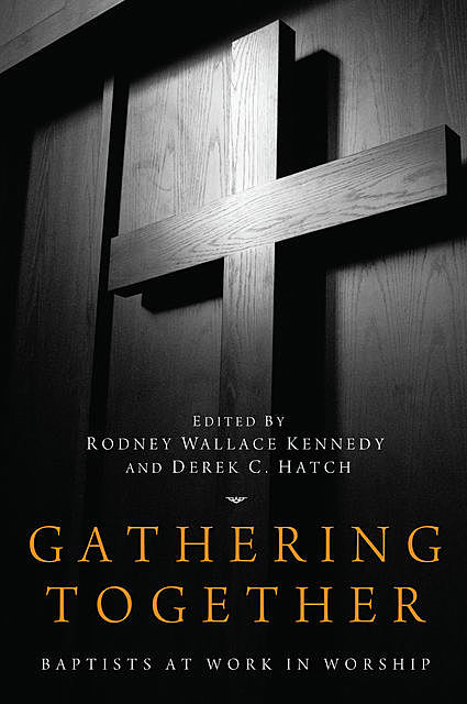 Gathering Together, Rodney Wallace Kennedy
