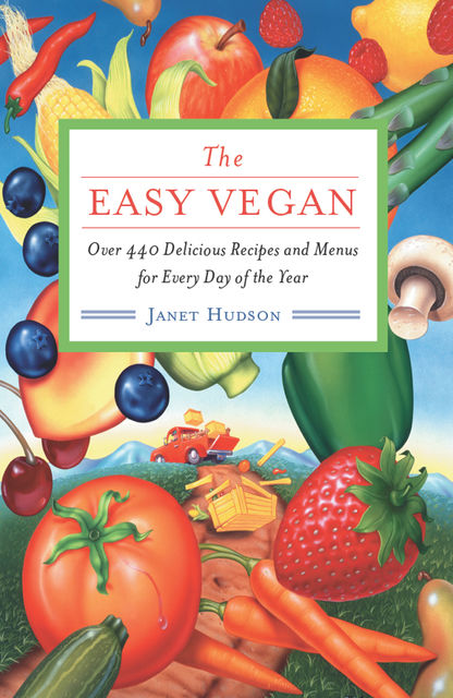The Easy Vegan, Janet Hudson