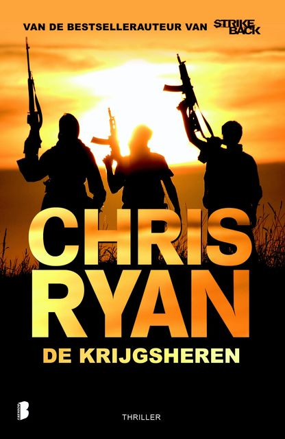 De krijgsheren, Chris Ryan