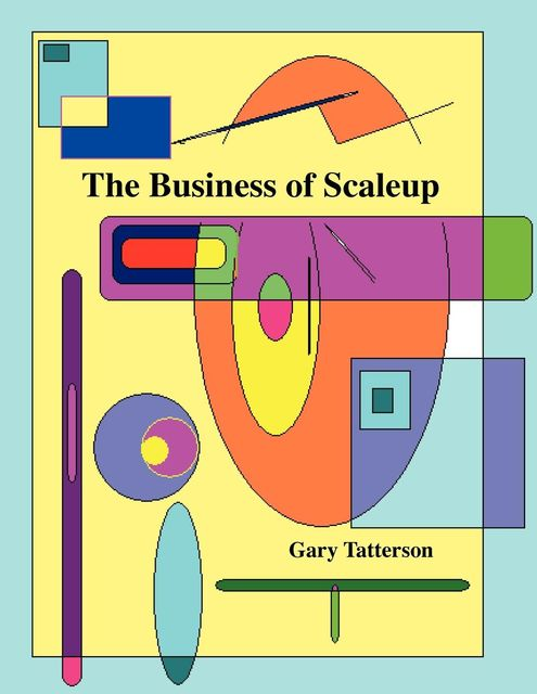 The Business of Scaleup, Gary Benjamin, Tatterson