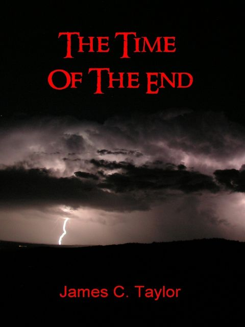 The Time of the End, James Taylor