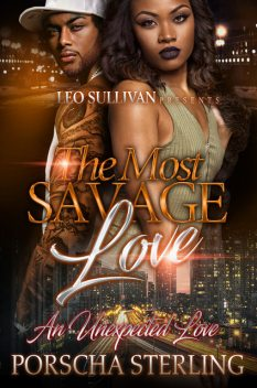 The Most Savage Love, Porscha Sterling
