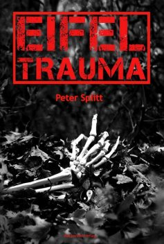 Eifel-Trauma, Peter Splitt