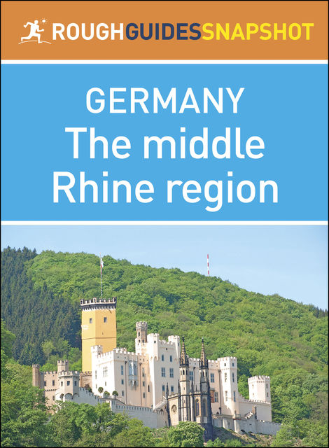 The middle Rhine region (Rough Guides Snapshot Germany), Rough Guides
