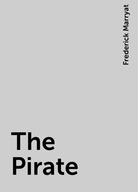 The Pirate, Frederick Marryat