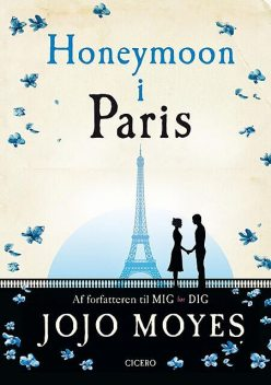 Honeymoon i Paris, Jojo Moyes