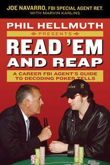 Phil Hellmuth Presents Read 'Em and Reap, J.R., Joe Navarro, Marvin Karlins, Phil Hellmuth