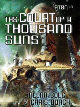 The Court of a Thousand Suns (Sten #3), Chris Bunch, Allan Cole