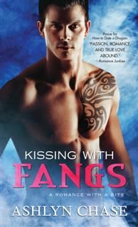 Kissing with Fangs, Ashlyn Chase