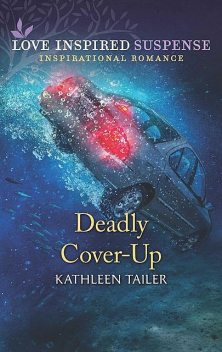 Deadly Cover-Up, Kathleen Tailer