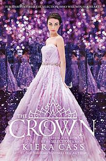The Crown (The Selection), Kiera Cass