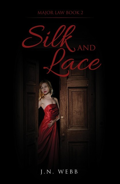 Silk and Lace, J. N Webb