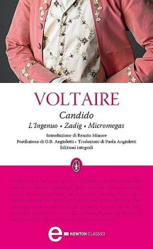Candido – L'ingenuo – Zadig – Micromegas, Voltaire