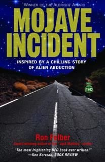 Mojave Incident, Ron Felber