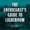 The Enthusiast's Guide to Lightroom, Rafael Concepcion