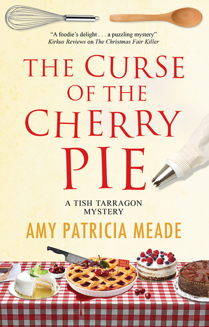 Curse of the Cherry Pie, The, Amy Patricia Meade