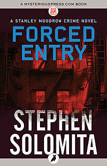 Forced Entry, Stephen Solomita