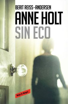Sin eco, Anne Holt