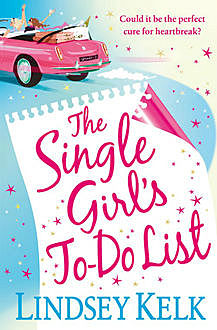 The Single Girl's To-Do List, Lindsey Kelk