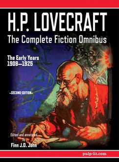 H.P. Lovecraft – The Complete Fiction Omnibus Collection – Second Edition: The Early Years, Howard Lovecraft