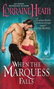 When the Marquess Falls, Lorraine Heath