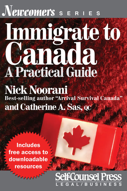 Immigrate to Canada, Catherine A.Sas, Nick Noorani