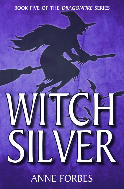 Witch Silver, Anne Forbes