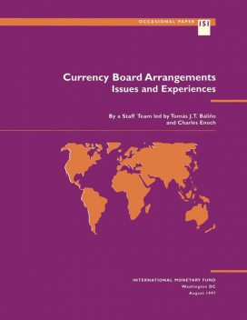 Currency Board Arrangements: Issues and Experiences, Charles Enoch