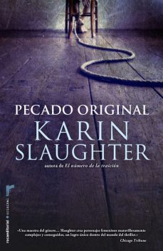 Pecado Original, Karin Slaughter