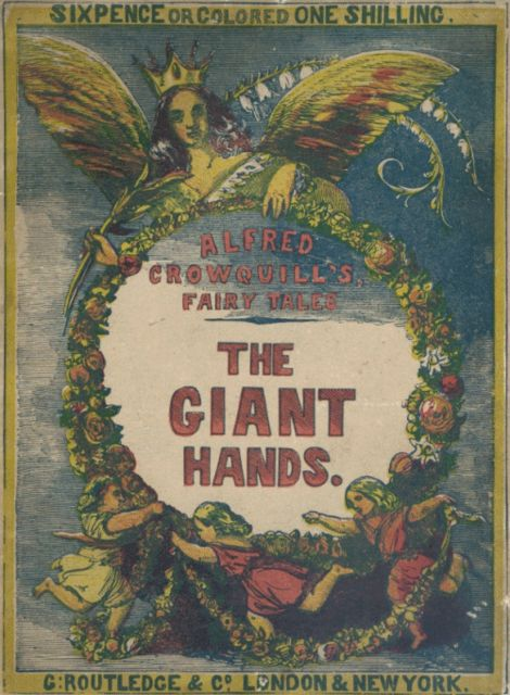 The Giant Hands / or, the Reward of Industry, Alfred Crowquill