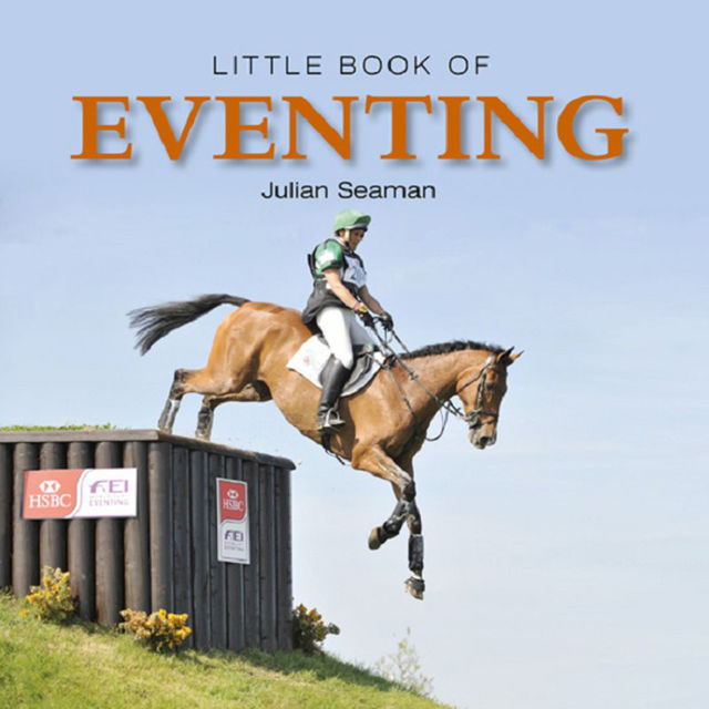 Little Book of Eventing, Julian Seaman