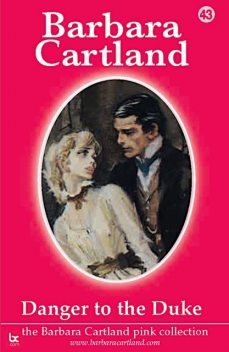 Danger To The Duke, Barbara Cartland