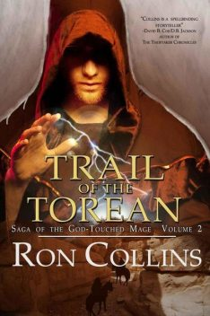 Trail Of The Torean (Book 2), Ron Collins