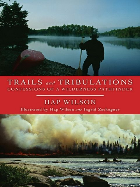 Trails and Tribulations, Hap Wilson