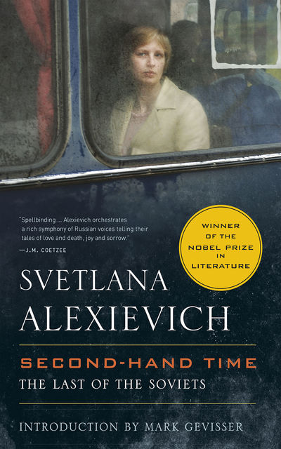 Secondhand Time, Svetlana Alexievich