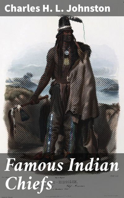 Famous Indian Chiefs, Charles Johnston