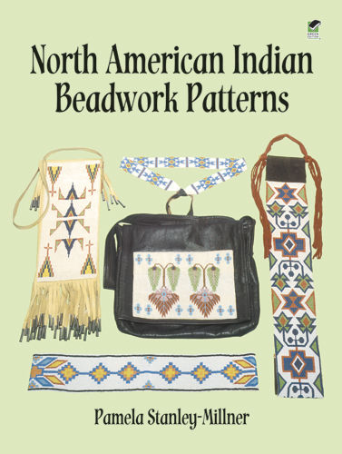 North American Indian Beadwork Patterns, Pamela Stanley-Millner