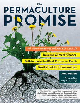 The Permaculture Promise, Jono Neiger