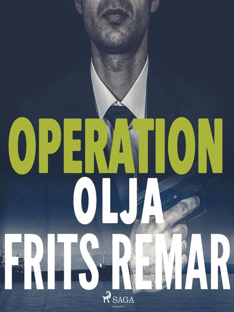 Operation Olja, Frits Remar