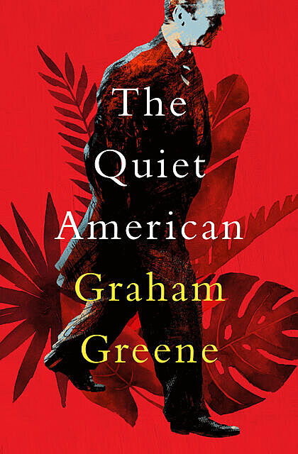 The quiet American, Graham Greene