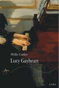 Lucy Gayheart, Willa Cather