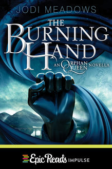 The Burning Hand, Jodi Meadows